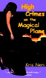 High Crimes on the Magical Plane